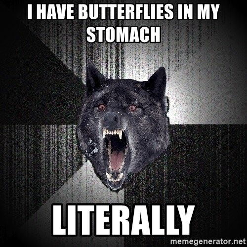 Insanity Wolf - i have butterflies in my stomach literally