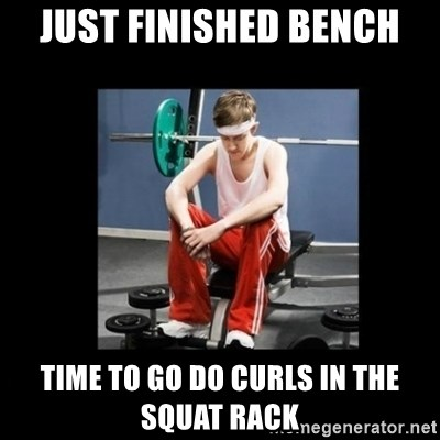 Annoying Gym Newbie - just finished bench time to go do curls in the squat rack