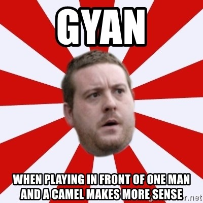 Mackem Logic - gyan when playing in front of one man and a camel makes more sense