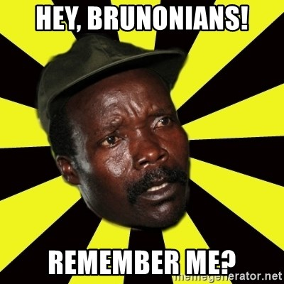 KONY THE PIMP - Hey, brunonians! Remember me?