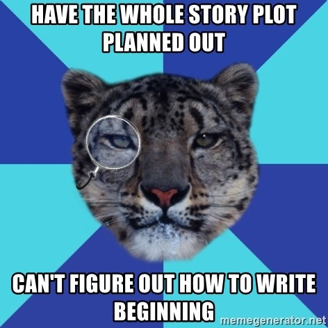 Writer Leopard - have the whole story plot planned out can't figure out how to write beginning