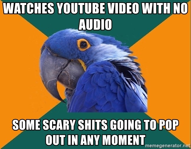 Paranoid Parrot - Watches youtube video with no audio some scary shits going to pop out in any moment