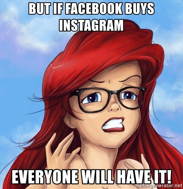 Hipster Ariel - but if facebook buys instagram everyone will have it!