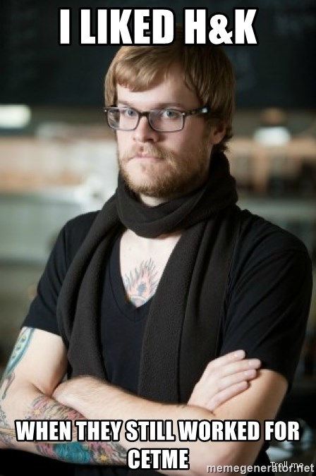 hipster Barista - I liked H&K When they still worked for Cetme