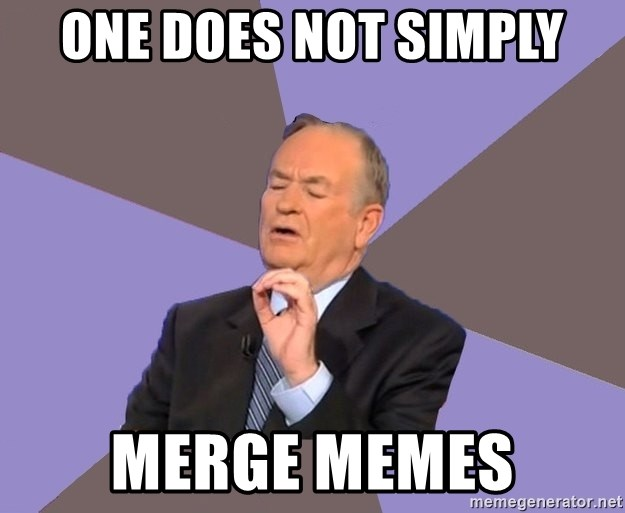 Bill O'Reilly Proves God - one does not simply merge memes
