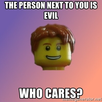 Retarded Michael - THE PERSON NEXT TO YOU IS EVIL WHO CARES?