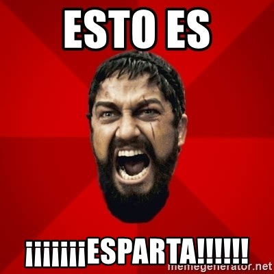 THIS IS SPARTAAA!!11!1 - esto es ¡¡¡¡¡¡¡esparta!!!!!!