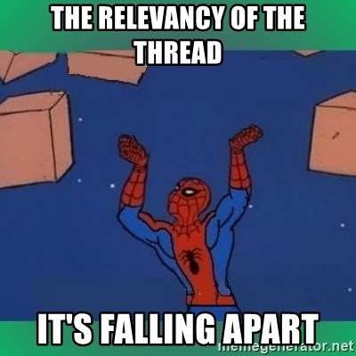 60's spiderman - the relevancy of the thread it's falling apart