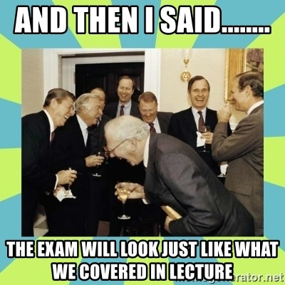 reagan white house laughing - and then i said........ the exam will look just like what we covered in lecture