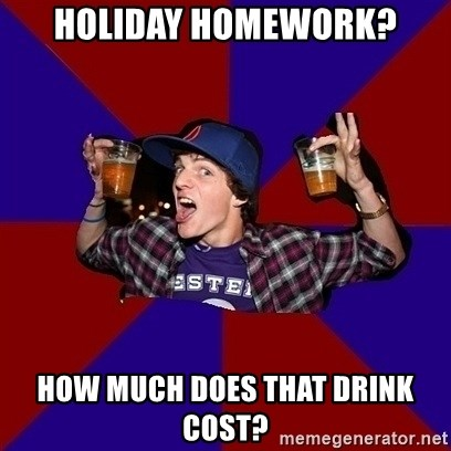 Sunny Student - Holiday homework? how much does that drink cost?