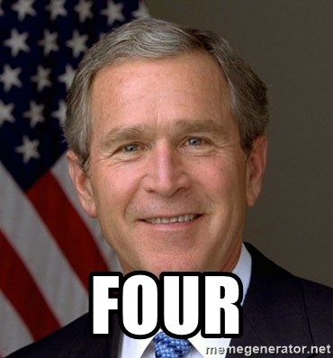 George Bush - four