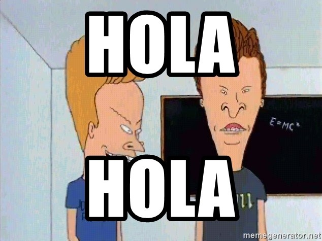 Beavis and butthead - hola hola