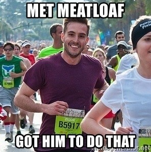Ridiculously photogenic guy (Zeddie) - Met Meatloaf Got him to do THAt