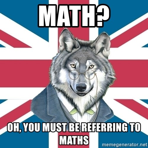 Sir Courage Wolf Esquire - Math? oh, you must be referring to maths