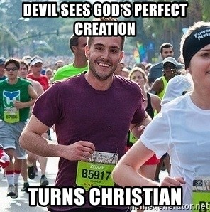 Ridiculously photogenic guy (Zeddie) - devil sees god's perfect creation turns christian