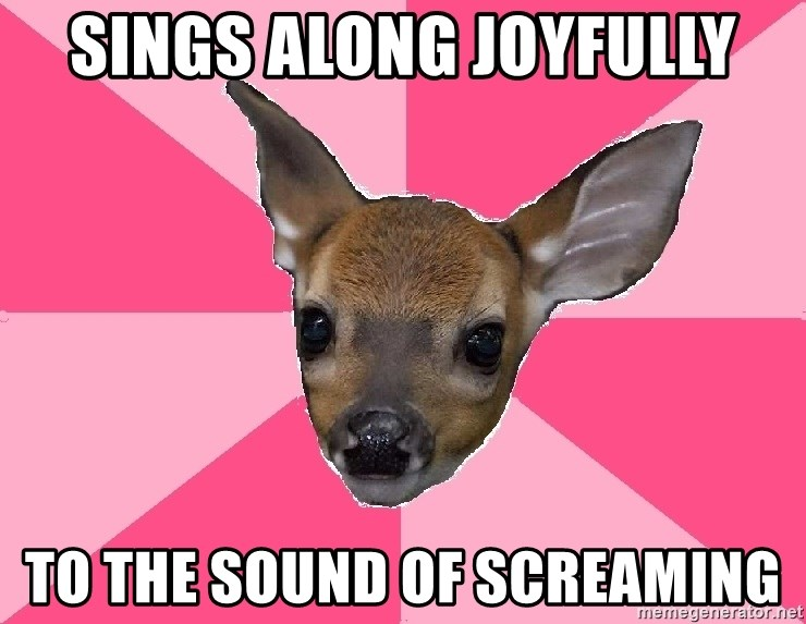 Unnecessary Violence Deer - SIngs along joyfully to the sound of screaming