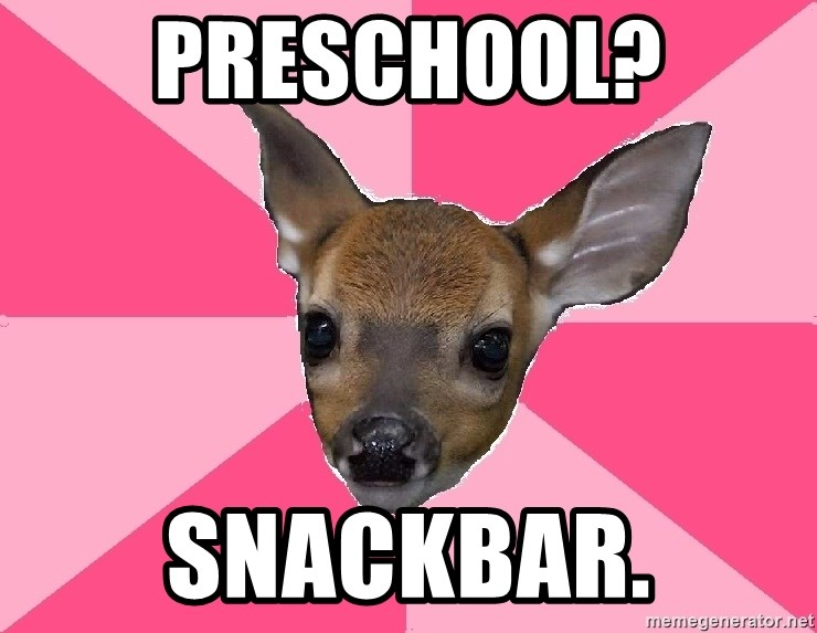 Unnecessary Violence Deer - preschool? Snackbar.