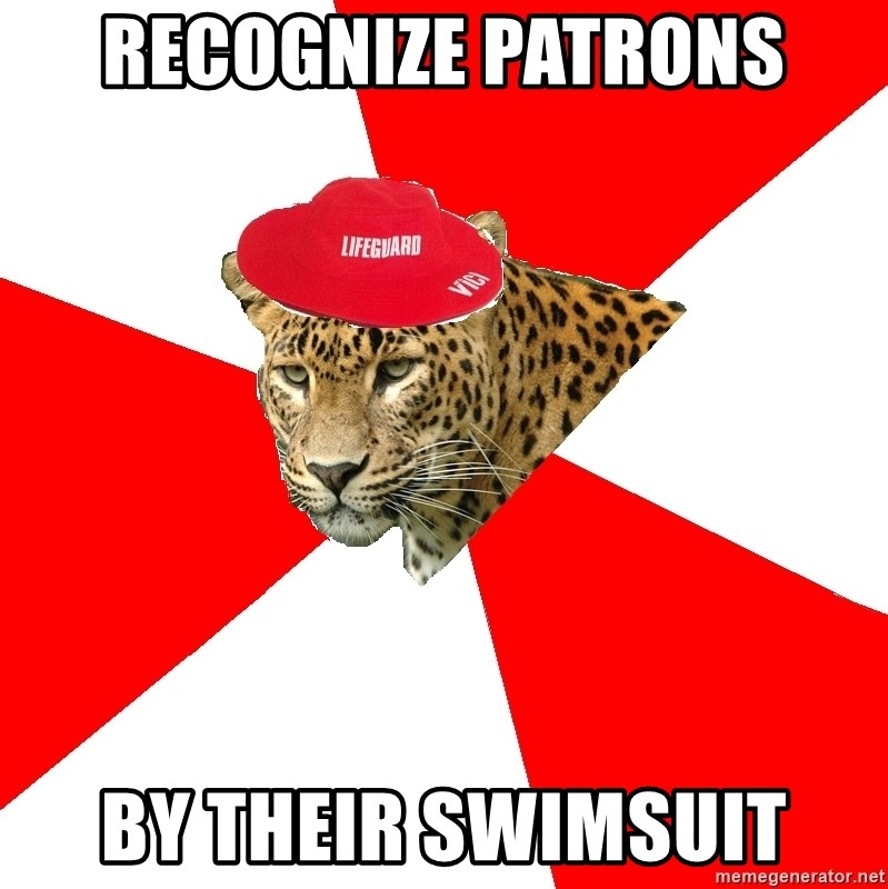 Lifegaurd Leopard - Recognize patrons by their swimsuit