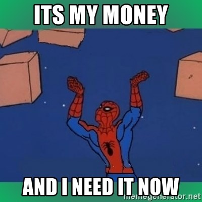 60's spiderman - Its my money and i need it now