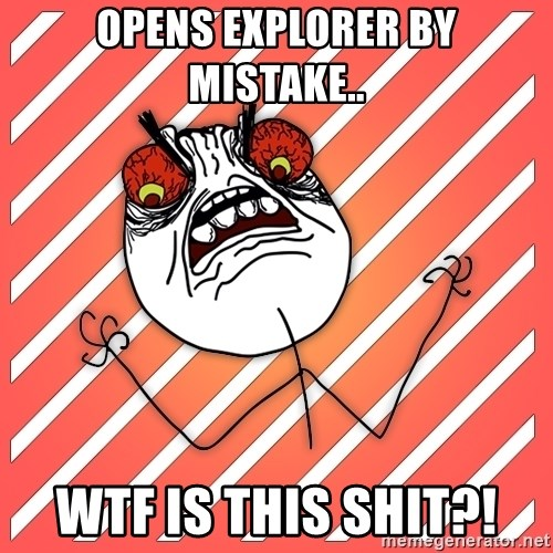 iHate - Opens explorer by mistake.. wtf is this shit?!