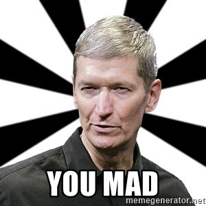 Tim Cook Time - you mad