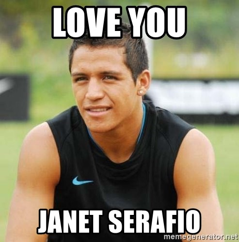 alexis sanchez  - Love you Janet Serafio
