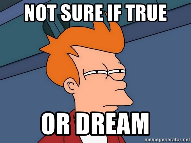 Futurama Fry - Not sure if true or dream