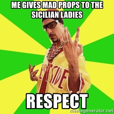 Ali G - Me gives Mad Props to the Sicilian Ladies Respect