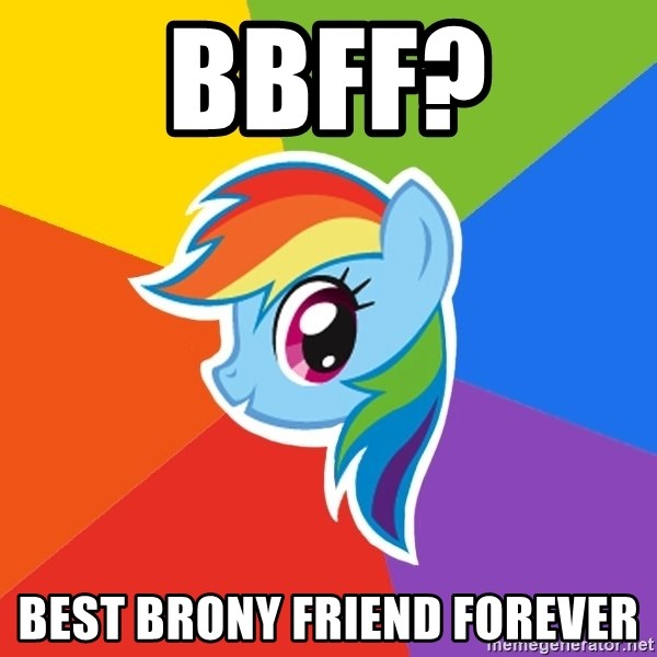 Rainbow Dash - BBFF? Best brony friend forever