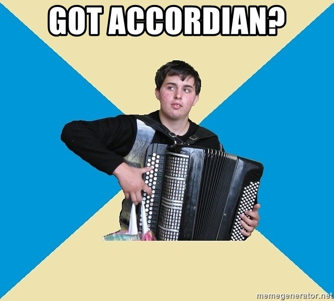X The Musical Student X - got accordian?