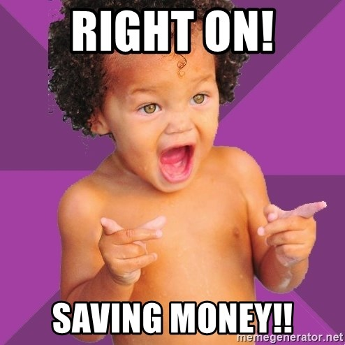 Baby $wag - RIGHT ON! SAVING MONEY!!