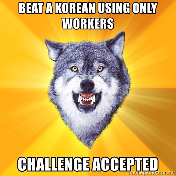 Courage Wolf - beat a korean using only workers challenge accepted