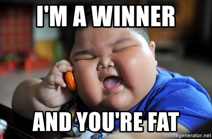 Fat Asian Kid - I'M A WINNER AND YOU'RE FAT