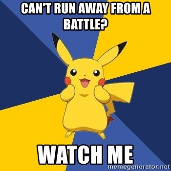 Pokemon Logic  - can't run away from a battle? watch me
