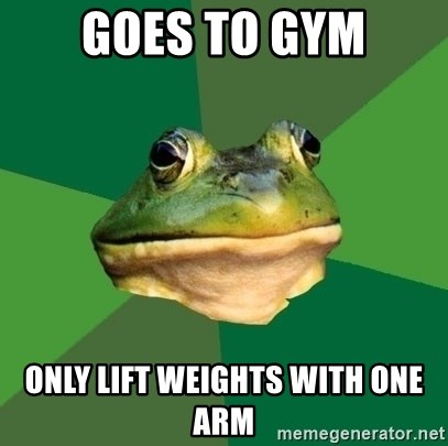 Foul Bachelor Frog - Goes to gym only lift weights with one arm