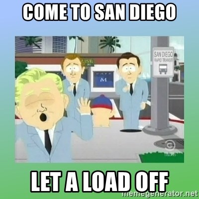 Jackin it in San Diego - Come to san diego let a load off