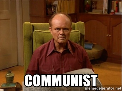 Communist Red Forman Meme Generator