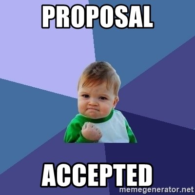 Success Kid - PROPOSAL ACCEPTED