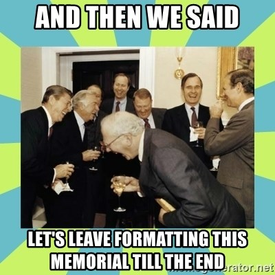reagan white house laughing - And then we said Let's leave formatting this memorial till the end