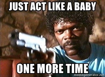 Pulp Fiction - Just Act Like A Baby One More Time
