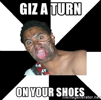 Maori Guy - Giz a turn On your shoes