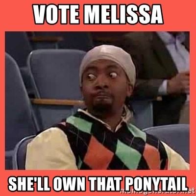 Can I have your number? - VOTE MELISSA sHE'LL OWN THAT PONYTAIL