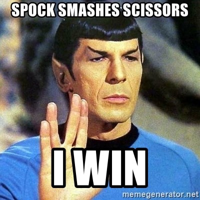 Spock - Spock Smashes Scissors I Win