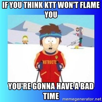 super cool ski instructor - if you think KTT won't flame you you're gonna have a bad time