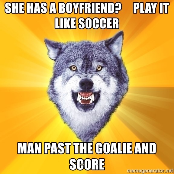 Courage Wolf - She has a boyfriend?     play it like soccer man past the goalie and score