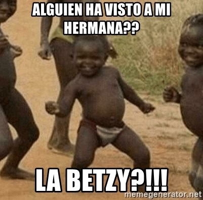 Success African Kid - ALGUIEN HA VISTO A MI HERMANA?? LA BETZY?!!!
