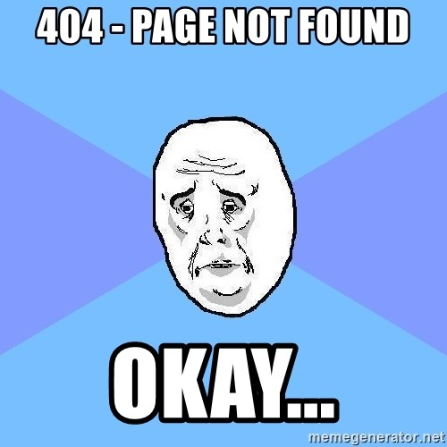 Okay Guy - 404 - page not found okay...