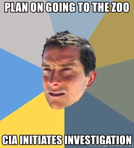 Bear Grylls - plan on going to the zoo CIA initiates investigation