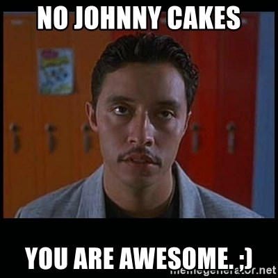 Vote for pedro - No JohNny Cakes you are awesome. ;)