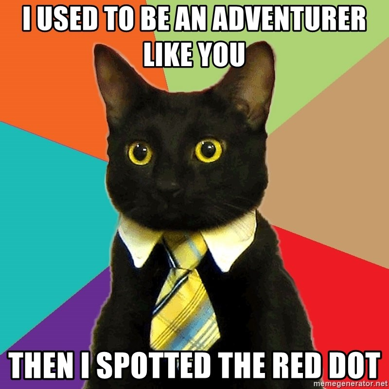 Business Cat - i used to be an adventurer like you then i spotted the red dot